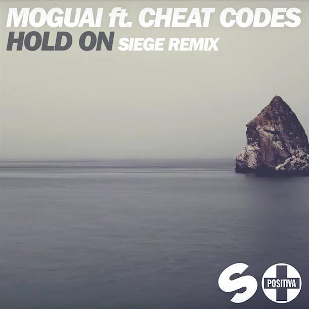 Moguai feat. Cheat Codes - Hold On (Siege Remix)