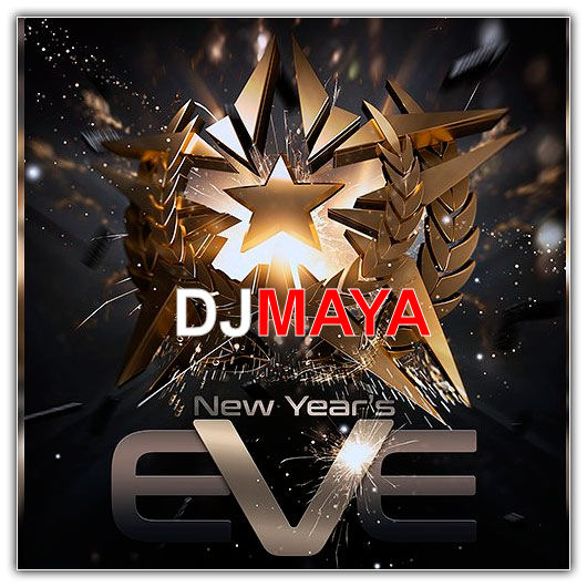 DJMAYA's Annual New Years Eve Club Night Mix 2016